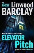 Cover-Bild zu Elevator Pitch von Barclay, Linwood