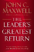 Cover-Bild zu The Leader's Greatest Return von Maxwell, John C.