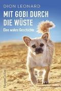 Cover-Bild zu Mit Gobi durch die Wüste - eine wahre Geschichte von Leonard, Dion