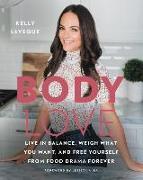 Cover-Bild zu Body Love von LeVeque, Kelly