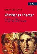 Cover-Bild zu Römisches Theater (eBook) von Manuwald, Gesine