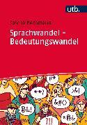 Cover-Bild zu Sprachwandel - Bedeutungswandel (eBook) von Bechmann, Sascha