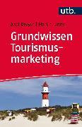 Cover-Bild zu Grundwissen Tourismusmarketing (eBook) von Dreyer, Axel