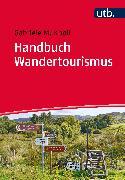 Cover-Bild zu Handbuch Wandertourismus (eBook) von Knoll, Gabriele M.