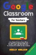 Cover-Bild zu Google Classroom von Miller, Holly