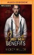 Cover-Bild zu Boss with Benefits von Miller, Mickey