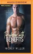 Cover-Bild zu Professor with Benefits von Miller, Mickey