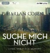 Cover-Bild zu Suche mich nicht von Coben, Harlan