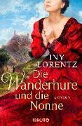 Cover-Bild zu Die Wanderhure und die Nonne von Lorentz, Iny