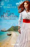 Cover-Bild zu Die Perlenprinzessin. Kannibalen von Lorentz, Iny