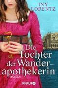 Cover-Bild zu Die Tochter der Wanderapothekerin (eBook) von Lorentz, Iny