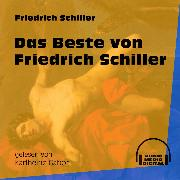 Cover-Bild zu Das Beste von Friedrich Schiller (Ungekürzt) (Audio Download) von Schiller, Friedrich