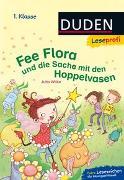 Cover-Bild zu Duden Leseprofi - Fee Flora und die Sache mit den Hoppelvasen, 1. Klasse von Wilke, Jutta