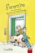 Cover-Bild zu Florentine - oder wie man ein Schwein in den Fahrstuhlt kriegt von Wilke, Jutta