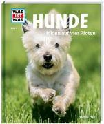 Cover-Bild zu WAS IST WAS Band 11 Hunde. Helden auf vier Pfoten von Paxmann, Christine