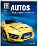 Cover-Bild zu WAS IST WAS Band 53 Autos. PS, Hybrid und Turbostars von Flessner, Bernd