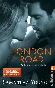 Cover-Bild zu London Road - Geheime Leidenschaft (Deutsche Ausgabe) (eBook) von Young, Samantha