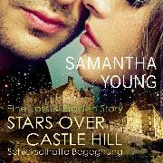 Cover-Bild zu Stars Over Castle Hill - Schicksalhafte Begegnung (Audio Download) von Young, Samantha