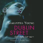 Cover-Bild zu Dublin Street - Gefährliche Sehnsucht (Audio Download) von Young, Samantha