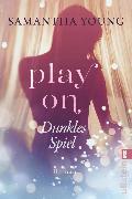 Cover-Bild zu Play On - Dunkles Spiel (eBook) von Young, Samantha
