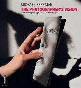 Cover-Bild zu The Photographer's Vision von Freeman, Michael