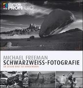 Cover-Bild zu Schwarzweiß-Fotografie (eBook) von Freeman, Michael