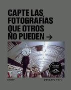 Cover-Bild zu Capte las fotografías que otros no puedan (eBook) von Freeman, Michael