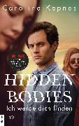Cover-Bild zu Hidden Bodies - Ich werde dich finden (eBook) von Kepnes, Caroline