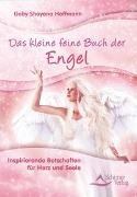 Cover-Bild zu Das kleine feine Buch der Engel von Hoffmann, Gaby Shayana
