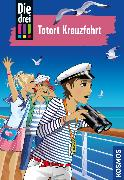 Cover-Bild zu Die drei !!!, 57, Tatort Kreuzfahrt (drei Ausrufezeichen) (eBook) von Wich, Henriette