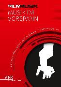 Cover-Bild zu FilmMusik - Musik im Vorspann (eBook) von Moormann, Peter (Hrsg.)