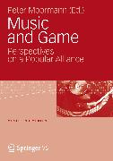 Cover-Bild zu Music and Game (eBook) von Moormann, Peter (Hrsg.)