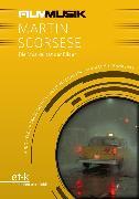 Cover-Bild zu FilmMusik - Martin Scorsese (eBook) von Moormann, Peter (Hrsg.)