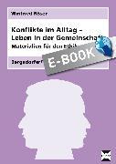 Cover-Bild zu Konflikte im Alltag - Leben in der Gemeinschaft (eBook) von Röser, Winfried