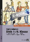 Cover-Bild zu Stationenlernen Ethik 7./8. Klasse (eBook) von Röser, Winfried