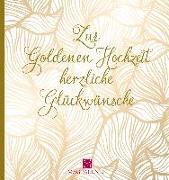 Cover-Bild zu Zur Goldenen Hochzeit herzliche Glückwünsche von Paxmann, Christine