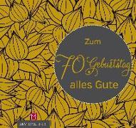 Cover-Bild zu Zum 70. Geburtstag alles Gute von Paxmann, Christine