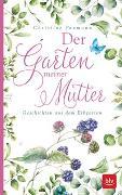 Cover-Bild zu Der Garten meiner Mutter von Paxmann, Christine