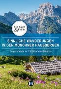 Cover-Bild zu Sinnliche Wanderungen in den Münchner Hausbergen von Paxmann, Christine