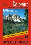Cover-Bild zu Guida Escursionistica / Dolomiti / Dolomiti 3 (Dolomiten 3 - italienische Ausgabe) von Hauleitner, Franz