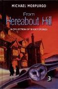 Cover-Bild zu From Hereabout Hill von Morpurgo, Michael