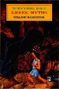 Cover-Bild zu The New Windmill Book Of Greek Myths von McCaughrean, Geraldine
