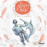 Cover-Bild zu El viejo y el mar (Audio Download) von Hemingway, Ernest