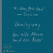 Cover-Bild zu Der alte Mann und das Meer - Erzählung (Ungekürzte Lesung) (Audio Download) von Hemingway, Ernest
