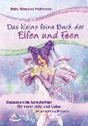 Cover-Bild zu Das kleine feine Buch der Elfen und Feen (eBook) von Hoffmann, Gaby Shayana