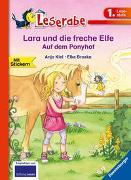 Cover-Bild zu Lara und die freche Elfe auf dem Ponyhof - Leserabe 1. Klasse - Erstlesebuch für Kinder ab 6 Jahren von Kiel, Anja