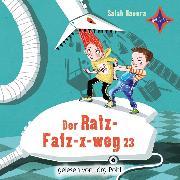 Cover-Bild zu Der Ratz-Fatz-x-weg 23 (Audio Download) von Naoura, Salah