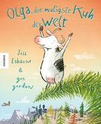 Cover-Bild zu Olga, die mutigste Kuh der Welt von Esbaum, Jill