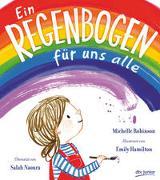 Cover-Bild zu Ein Regenbogen für uns alle von Robinson, Michelle