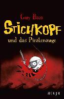 Cover-Bild zu Stichkopf und das Piratenauge (eBook) von Bass, Guy
